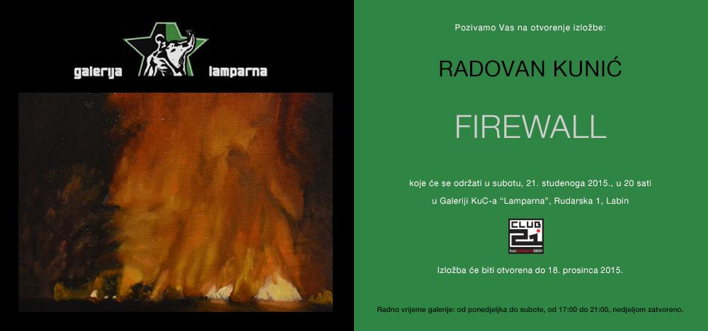 "Radovan Kunić : izložba slika ""Firewall"""