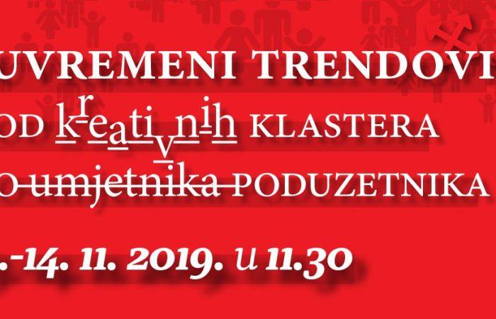 """Konferencija """"Suvremeni trendovi – od kreativnih klastera do umjetnika poduzetnika"""" u DKC Lamparna 13.-14.11.2019."""